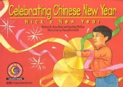 Celebrating Chinese New Year: Nick's New Year (Paperback)