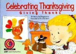 Celebrating Thanksgiving: Giving Thanks (Paperback)