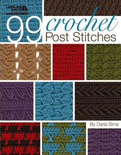 99 Crochet Post Stitches (Paperback)