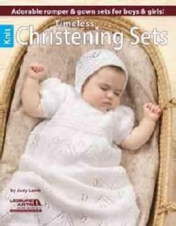 Timeless Knit Christening Sets: Adorable Romper & Gown Sets for Boys & Girls! (Paperback)