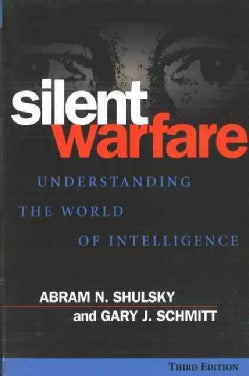 Silent Warfare: Understanding the World of Intelligence (Paperback)