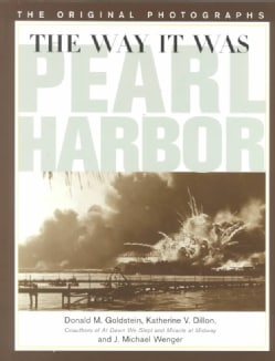 The Way It Was: Pearl Harbor, the Original Photographs (Paperback)