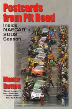 Postcards from Pit Road: Inside Nascar's 2002 Season (Paperback)