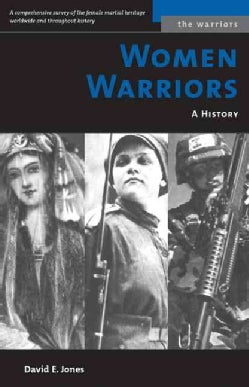 Women Warriors: A History (Paperback)