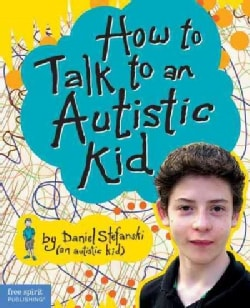 How to Talk to an Autistic Kid (Hardcover)