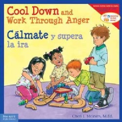 Cool Down and Work Through Anger / Calmate y superar la ira (Paperback)