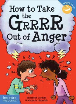 How to Take the Grrrr Out of Anger (Paperback)