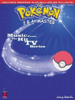 Pokemon 2 B. A. Master: Music from the Hit TV Series (Paperback)