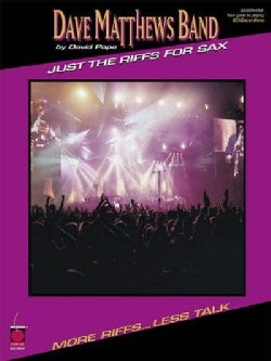 Dave Matthews Band: Just the Riffs for Sax (Paperback)