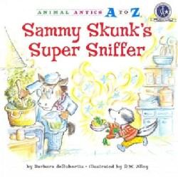 Sammy Skunk's Super Sniffer (Paperback)