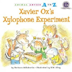 Xavier Ox's Xylophone Experiment (Paperback)
