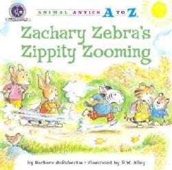 Zachary Zebra's Zippity Zooming (Paperback)
