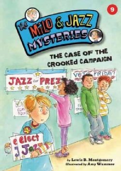 The Case of the Crooked Campaign (Paperback)