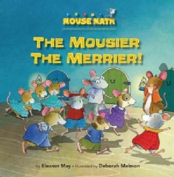 The Mousier the Merrier! (Paperback)