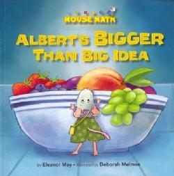 Albert's Bigger Than Big Idea (Paperback)