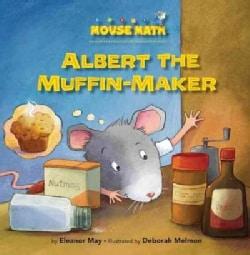Albert the Muffin-Maker (Paperback)