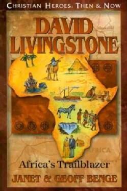 David Livingstone: Africa's Trailblazer (Paperback)