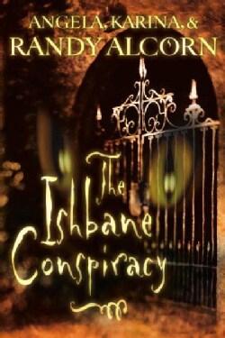 The Ishbane Conspiracy (Paperback)