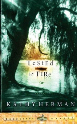 Tested by Fire (Paperback)