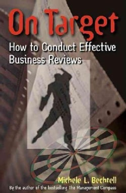 On Target: How to Conduct Effective Business Reviews (Hardcover)