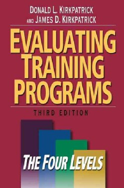 Evaluating Training Programs: The Four Levels (Hardcover)