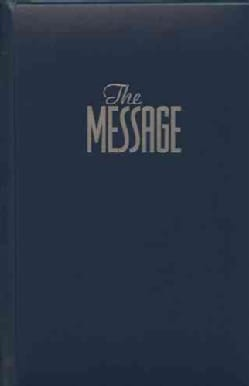 The Message: The Bible in Contemporary Language : Numbered Edition : Blue Leather (Hardcover)