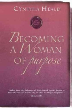 Becoming A Woman Of Purpose (Paperback)