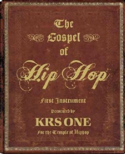The Gospel of Hip Hop: The First Instrument (Hardcover)