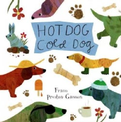 Hot Dog, Cold Dog (Board book)