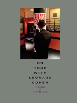 On Tour With Leonard Cohen (Hardcover)