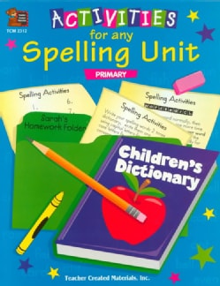 Activities for Any Spelling Unit: Primary (Paperback)
