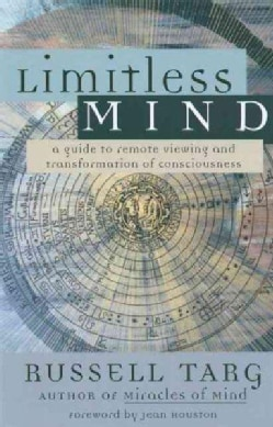 Limitless Mind: A Guide to Remote Viewing (Paperback)