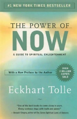 The Power Of Now: A Guide To Spiritual Enlightenment (Paperback)