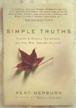 Simple Truths: Clear & Gentle Guidance on the Big Issues in Life (Hardcover)