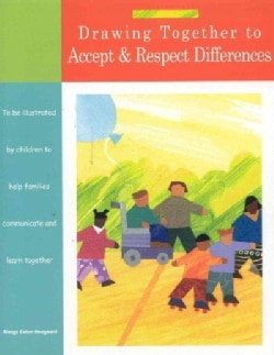 Drawing Together to Accept & Respect Differences (Paperback)