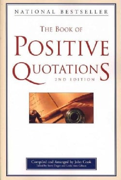 The Book of Positive Quotations (Paperback)
