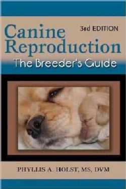 Canine Reproduction: The Breeder's Guide (Paperback)