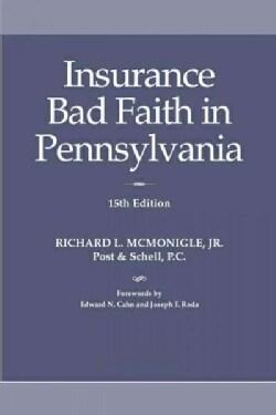 Insurance Bad Faith in Pennsylvania (Paperback)