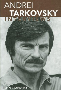 Andrei Tarkovsky: Interviews (Paperback)