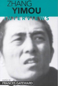 Zhang Yimou: Interviews (Paperback)