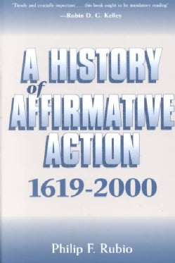 A History of Affirmative Action, 1619-2000 (Paperback)