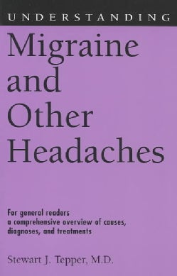 Understanding Migraine and Other Headaches (Paperback)