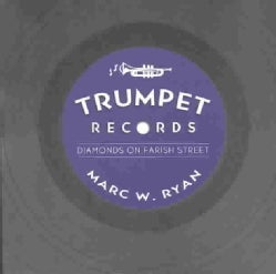 Trumpet Records: Diamonds on Farish Street (Paperback)