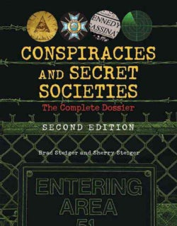 Conspiracies and Secret Societies: The Complete Dossier (Paperback)