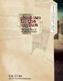 Shadows in the Asylum: The Case Files of Dr. Daniel Marsh (Paperback)