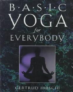 Basic Yoga for Everybody