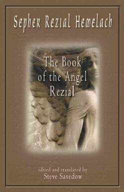 Sepher Rezial Hemelach: The Book of the Angel Rezial (Paperback)