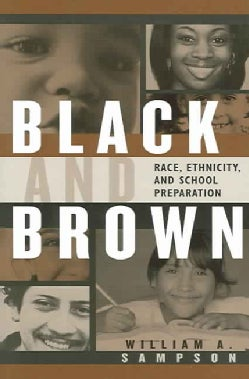 Black And Brown: Race, Ethnicity, And School Preparation (Paperback)