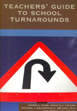 Teachers' Guide to School Turnarounds (Paperback)
