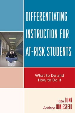 Differentiating Instruction for At-Risk Students: What to Do and How to Do It (Paperback)